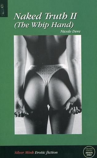 Naked Truth 2 – The Whip Hand Fetish Books