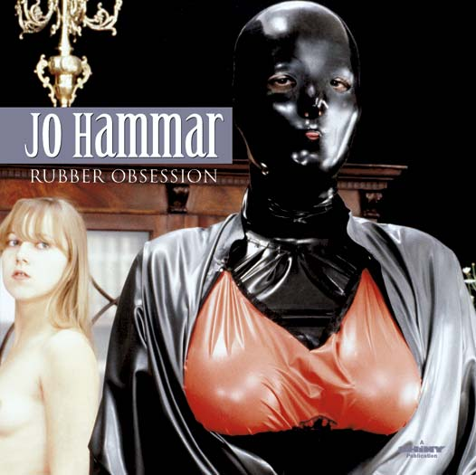 Jo Hammar Rubber Obsession Fetish Books