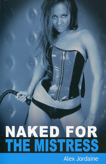 Naked For The Mistress Fetish Books