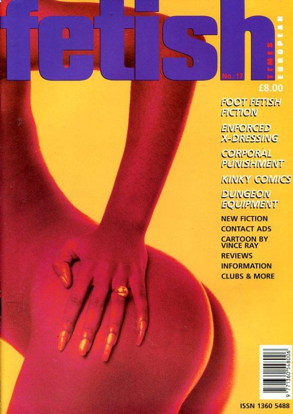 Fetish Times #17 Various Fetish Lifestyle magazines