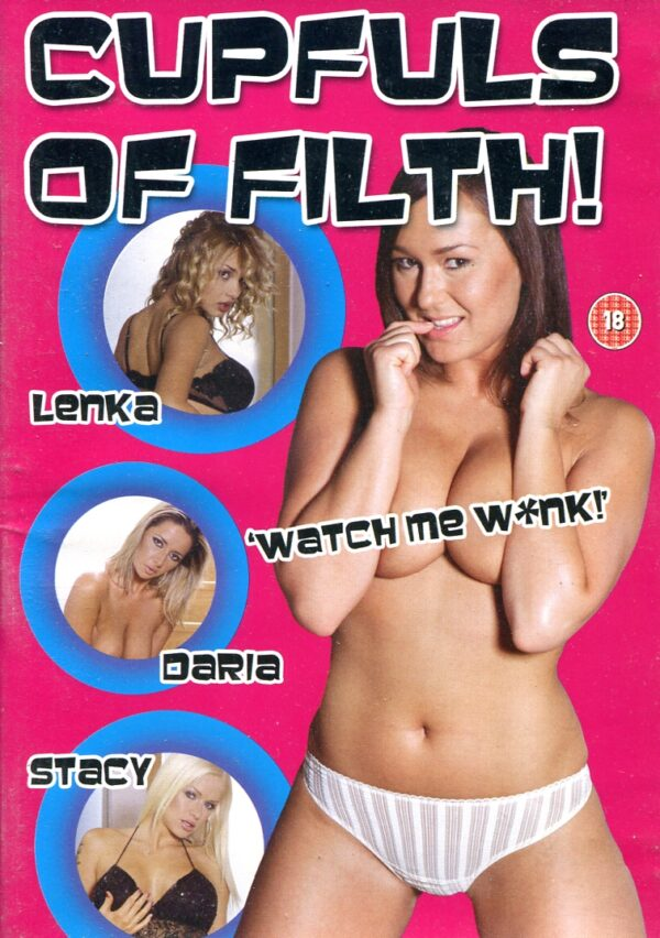 Cupfuls Of Filth  (DVD) Various DVD's